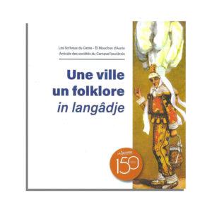 Livre «Une Ville, un Folklore, in Langâdje»